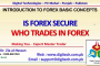 Is Forex Secure And Who Trades In Forex In Urdu Hindi